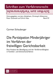 Die Partizipation Minderjähriger im Verfahren der freiwilligen Gerichtsbarkeit ebook by Kobo.Web.Store.Products.Fields.ContributorFieldViewModel