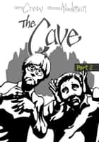 The Cave ebook by Gary Crew, Steven Woolman