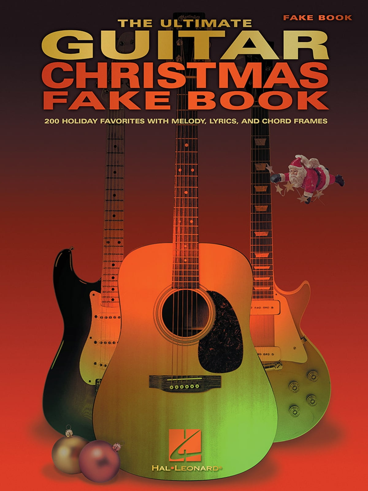 The Ultimate Guitar Christmas Fake Book Songbook Ebook By Hal