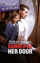 Danger at Her Door ebook by Beth Cornelison