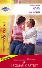 Idylle au Texas - Une promesse éternelle (Harlequin Horizon) ebook by Diana Palmer, Renee Roszel