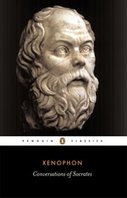 Conversations of Socrates ebook by Xenophon, Hugh Tredennick, Robin Waterfield