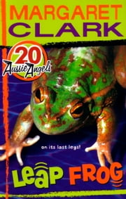 Aussie Angels 20: Leap Frog ebook by Margaret Clark