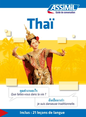 Thaï - Guide de conversation ebook by Sirikul Lithicharoenporn,Supawat Chomchan