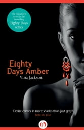 Eighty Days Amber ebook by Vina Jackson