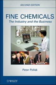 Fine Chemicals - The Industry and the Business ebook by Peter Pollak