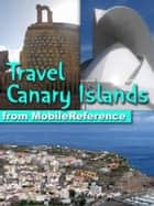 Travel Canary Islands ebook by MobileReference