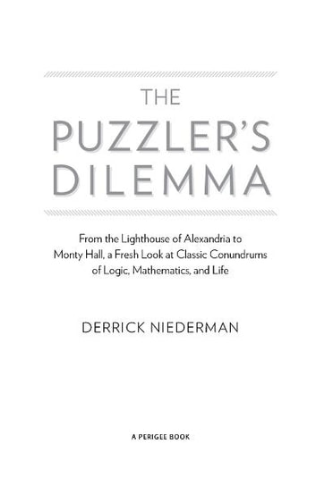 The puzzlers dilemma ebook by derrick niederman 9781101560877 the puzzlers dilemma from the lighthouse of alexandria to monty hall a fresh look fandeluxe Images