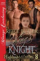 King's Knight ebook by Reece Butler