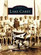 Lake Carey ebook by Walter Broughton