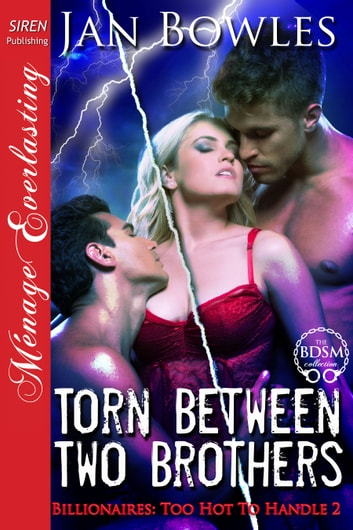 Torn Between Two Brothers ebook by Jan Bowles