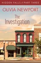 Hidden Falls: The Investigation - Part 3 ebook by Olivia Newport