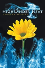 Highlander Heat ebook by Laureen Hanley