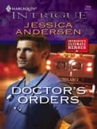 Doctor's Orders ebook by Jessica Andersen