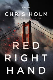 RED RIGHT HAND ebook by Chris Holm