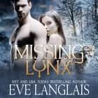 Missing Lynx audiobook by Eve Langlais