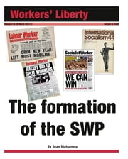 The formation of the SWP ebook by Sean Matgamna