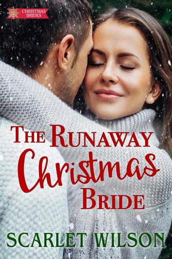 The Runaway Christmas Bride ebook by Scarlet Wilson