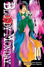 Bloody Monday - Volume 10 ebook by Ryou Ryumon