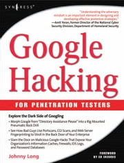Google Hacking for Penetration Testers ebook by Long, Johnny