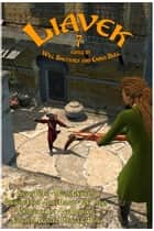 Liavek 7: Spells of Binding ebook by Emma Bull, Will Shetterly, Kara Dalkey,...