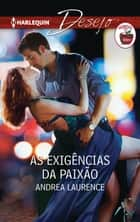 As exigências da paixão ebook by Andrea Laurence