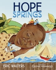 Hope Springs ebook by Eric Walters,Eugenie Fernandes