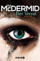 Der Verrat - Thriller ebook by Val McDermid, Doris Styron