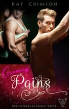 Growing Pains - A Best Friends to Lovers Romance Novella, #4 ebook by Kat Crimson