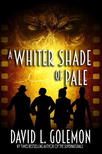 A Whiter Shade of Pale ebook by David L. Golemon