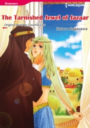 THE TARNISHED JEWEL OF JAZAAR - Harlequin Comics ebook by Susanna Carr, Satoru Nagasawa