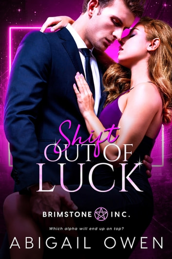 Shift Out of Luck ebook by Abigail Owen