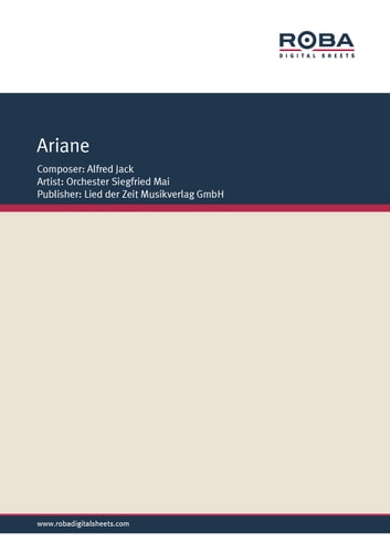 Ariane - Single Songbook, as performed by Siegfried Mai Orchestra ebook by Siegfried Mai Orchestra