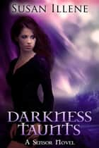 Darkness Taunts: Book 2 ebook by