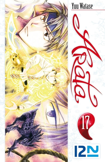 Arata - tome 17 ebook by Yuu WATASE