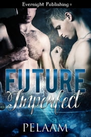 Future Imperfect ebook by Pelaam
