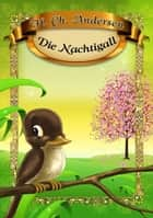 Die Nachtigall ebook by Dorota Skwark