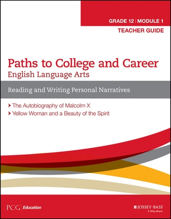 English Language Arts, Grade 12 Module 1 - Reading and Writing Personal Narratives, Teacher Guide ebook by PCG Education