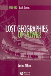 Lost Geographies of Power ebook by John Allen