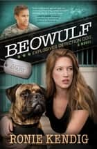 Beowulf ebook by Ronie Kendig