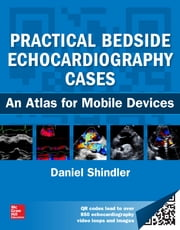 Practical Bedside Echocardiography Cases ebook by Daniel M. Shindler
