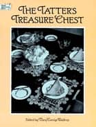 The Tatter's Treasure Chest ebook by Mary Carolyn Waldrep
