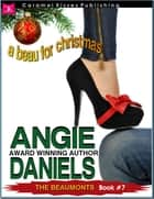 A Beau for Christmas ebook by Angie Daniels