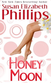 Honey Moon ebook by Susan Elizabeth Phillips