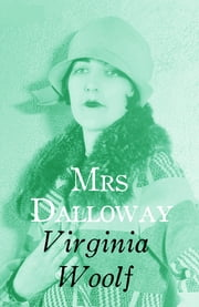 Mrs Dalloway (Annotated) ebook by Virginia Woolf