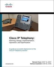 Cisco IP Telephony - Planning, Design, Implementation, Operation, and Optimization (paperback) ebook by Ramesh Kaza,Salman Asadullah