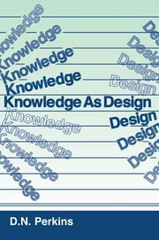 Knowledge As Design ebook by David N. Perkins