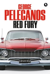 Red Fury ebook by George Pelecanos