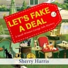 Let's Fake a Deal audiobook by