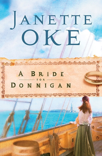 Bride for Donnigan, A (Women of the West Book #7) ebook by Janette Oke